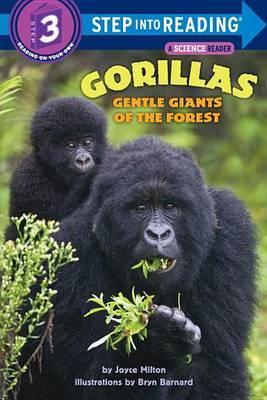 Gorillas, Gentle Giants Of The Forest by Joyce Milton image