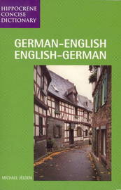German-English / English-German Concise Dictionary by Michael Jelden image