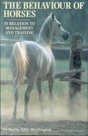 The Behaviour of Horses by Marthe Kiley-Worthington image