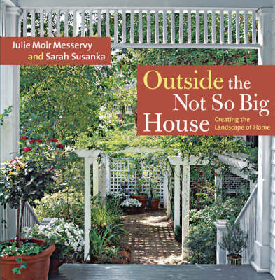 Outside the Not So Big House by Julie Moir Messervy image