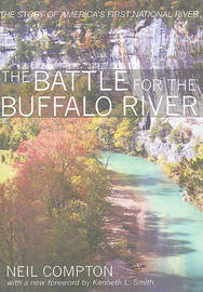 The Battle for the Buffalo River by Neil Compton image