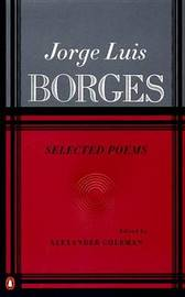 Selected Poems by Jorge Luis Borges