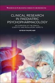Clinical Research in Paediatric Psychopharmacology