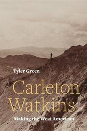 Carleton Watkins by Tyler Green image