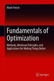 Fundamentals of Optimization by Mark French