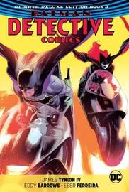 Batman: Detective Comics: Book 3 by James Tynion IV