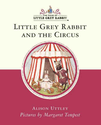 Little Grey Rabbit and the Circus by Alison Uttley image