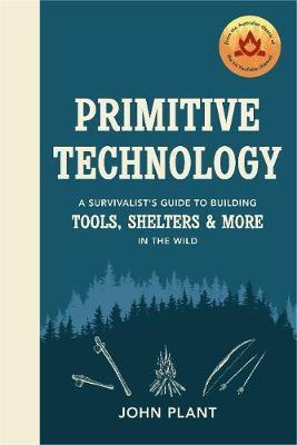 Primitive Technology by John Plant image