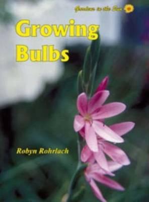 Growing Bulbs by Robyn Rohrlach image