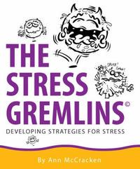 The Stress Gremlins by Ann McCracken image