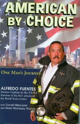 American by Choice: One Man's Journey by Alfredo Fuentes image