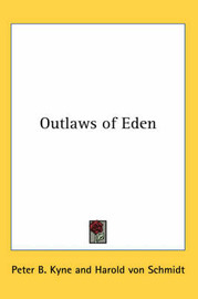 Outlaws of Eden by Peter B Kyne image