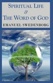 Spiritual Life & the Word of God by Emanuel Swedenborg image