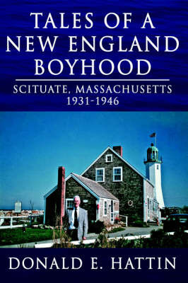 Tales of a New England Boyhood by Donald E. Hattin