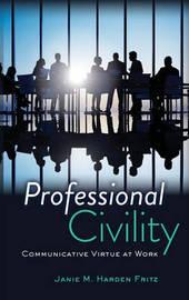 Professional Civility by Janie M. Harden Fritz