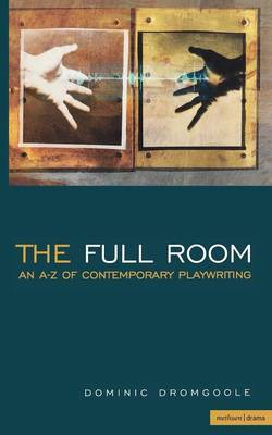 The Full Room by Dominic Dromgoole image