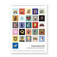 Commodore 64: A Visual Compendium by Bitmap Books