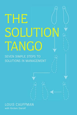 The Solution Tango by Louis Cauffman