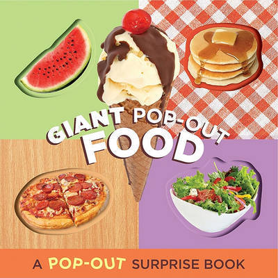 Giant Pop-out Food by Chronicle Books Staff image
