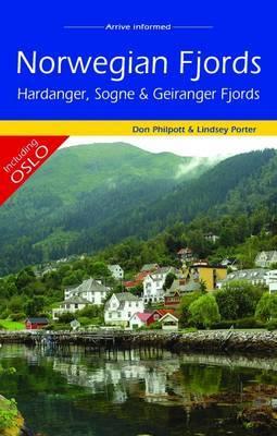 Norwegian Fjords - Hardanger, Sogne and Geiranger Fjords (including Oslo) by Lindsey Porter
