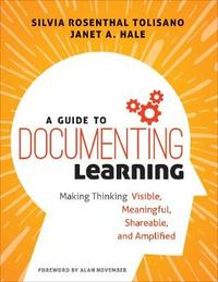 A Guide to Documenting Learning by Silvia Rosenthal Tolisano