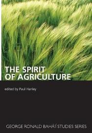 The Spirit of Agriculture by Paul Hanley