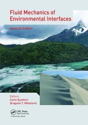 Fluid Mechanics of Environmental Interfaces, Second Edition image
