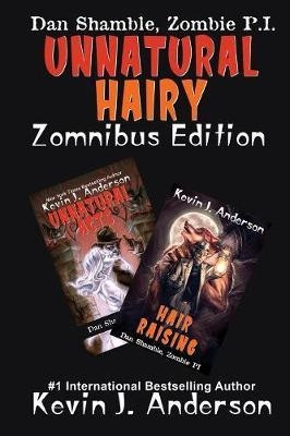 Unnatural Hairy Zomnibus Edition by Kevin J. Anderson image