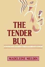 The Tender Bud by Madeleine Meldin