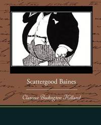 Scattergood Baines by Clarence Budington Kelland image