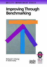 Improving Through Benchmarking by Richard Y. Chang