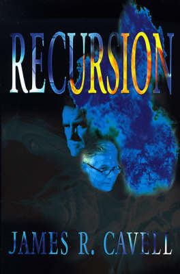 Recursion by James R. Cavell