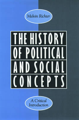The History of Political and Social Concepts by Melvin Richter