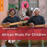 The Rough Guide to African Music for Children by Various Artists