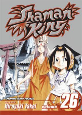 Shaman King, Vol. 26 by Hiroyuki Takei