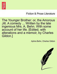 The Younger Brother by Aphra Behn