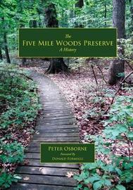 The Five Mile Woods by Peter Osborne