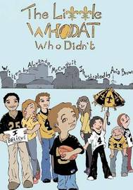 The Little Who Dat, who didn't by Alexander Brian McConduit