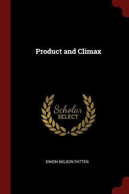 Product and Climax by Simon Nelson Patten