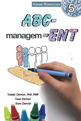 ABC-Management, Human Resources by Yasser Osman