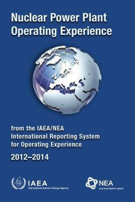 Nuclear Power Plant Operating Experience 2012-2014 from the IAEA/NEA International Reporting System for Operating Experience image