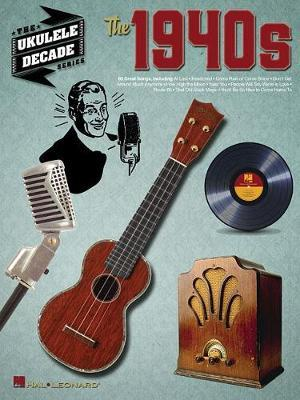 The 1940s by Hal Leonard Publishing Corporation