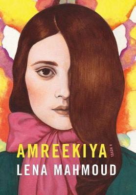 Amreekiya by Lena Mahmoud image