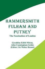 Hammersmith, Fulham and Putney by Geraldine Edith Mitton