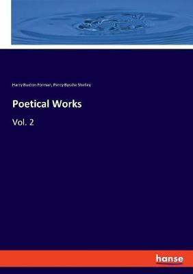 Poetical Works by Percy Bysshe Shelley