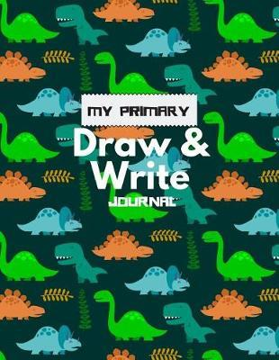 My Primary Draw and Write Journal by Ace Publishing