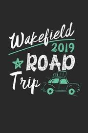 Wakefield Road Trip 2019 by Maximus Designs image