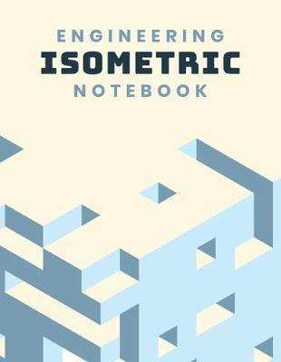 Engineering Isometric Notebook by Tech Art Co