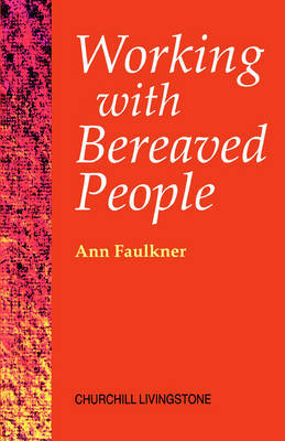 Working with Bereaved People by Ann Faulkner image