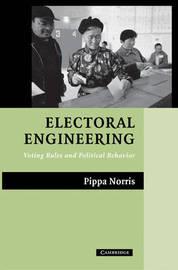 Electoral Engineering by Pippa Norris